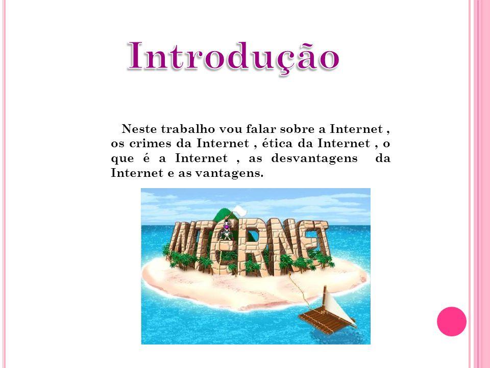 A Internet é um conglomerado de redes em escala mundial de milhões de computadores interligados pelo TCP/IP que permite o acesso a informações e todo tipo de transferência de dados.