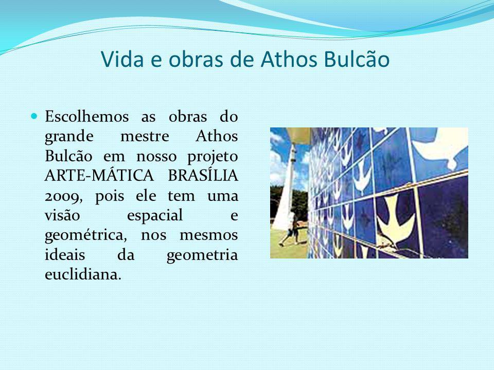 Athos Bulcão e sua afinidade com Brasília Foi professor da Universidade de Brasília de 1963 – 1965. É considerado um artista público, pois suas obras