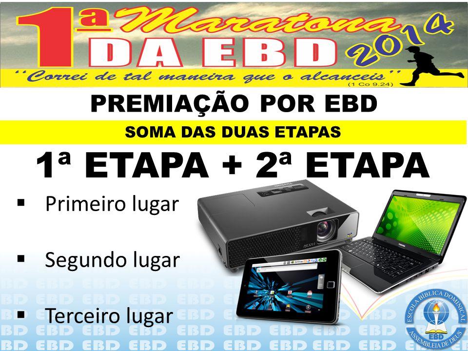 2ª ETAPA – FASE 2 ( 01 /11/14 )  Melhor grito de guerra;  Melhor hino sobre a EBD;  Melhor mascote para representar a EBD  Dinâmicas diversas a se
