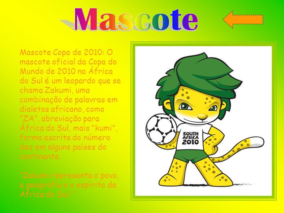 Mascote Copa de 2010: O mascote oficial da Copa do Mundo de 2010 na África do Sul é um leopardo que se chama Zakumi, uma combinação de palavras em dialetos africano, como ZA , abreviação para África do Sul, mais kumi , forma escrita do número dez em alguns países do continente.