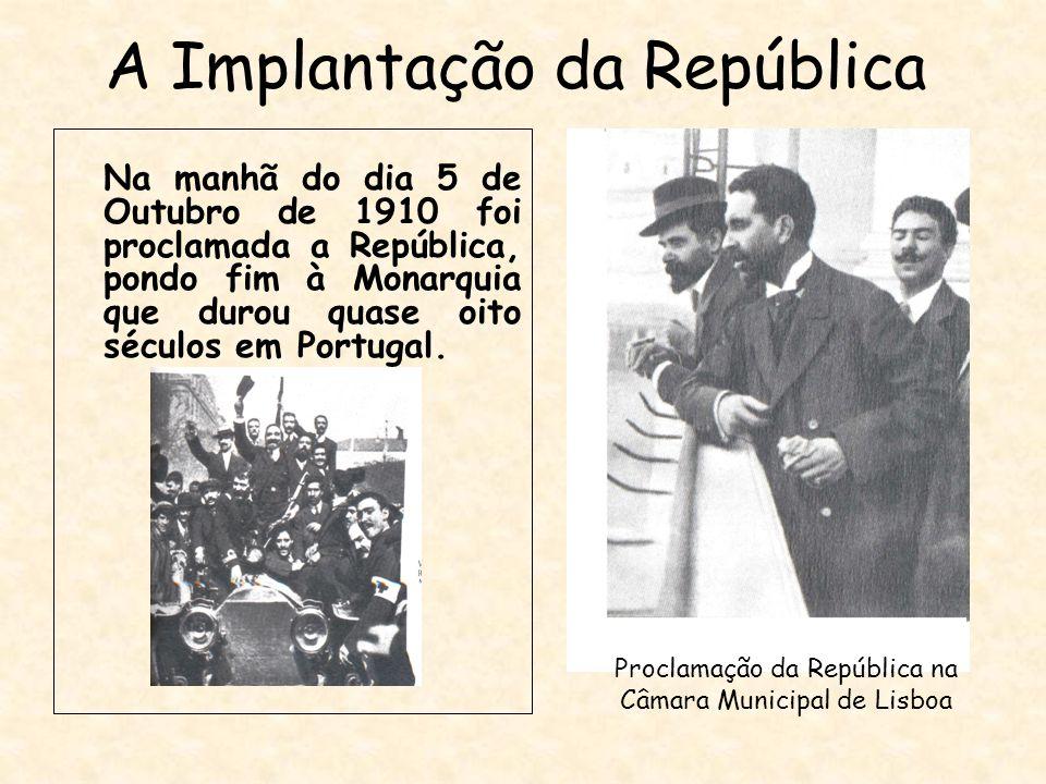 A Implantação da República Na manhã do dia 5 de Outubro de 1910 foi proclamada a República, pondo fim à Monarquia que durou quase oito séculos em Port