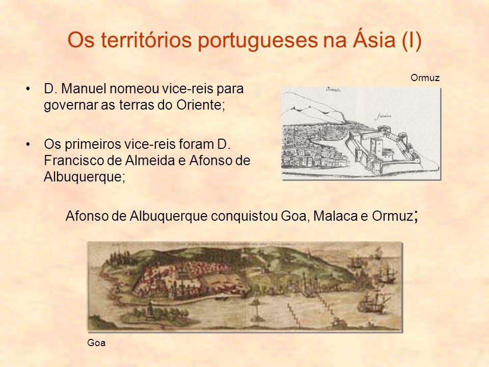 Os territórios portugueses na Ásia (I) D.