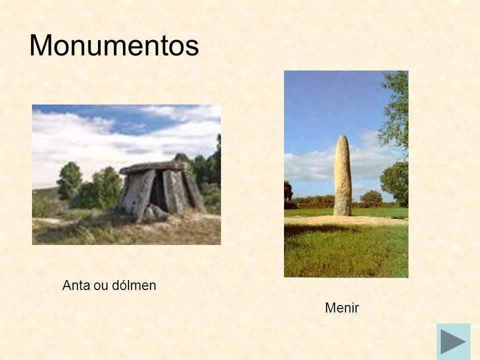Monumentos Anta ou dólmen Menir