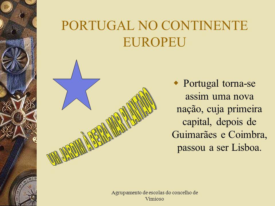 Agrupamento de escolas do concelho de Vimioso UM NOVO REINO CHAMADO PORTUGAL  Embora reconhecido como reino independente em 1143, só a partir de 1179, Portugal passou a fazer parte dos países do mundo, com fronteiras, governo e leis próprias.