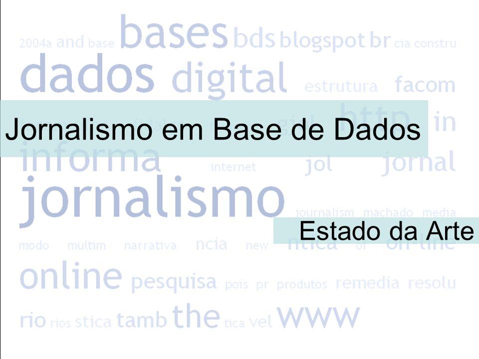Estado da Arte Jornalismo em Base de Dados