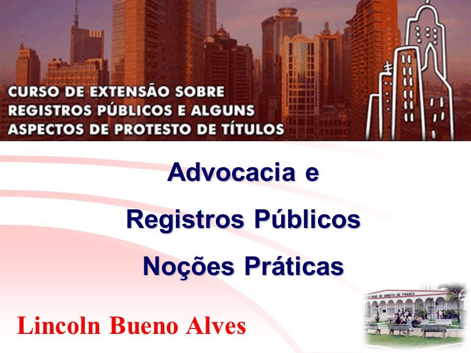Lincoln Bueno Alves Advocacia e Registros Públicos Noções Práticas Publicações