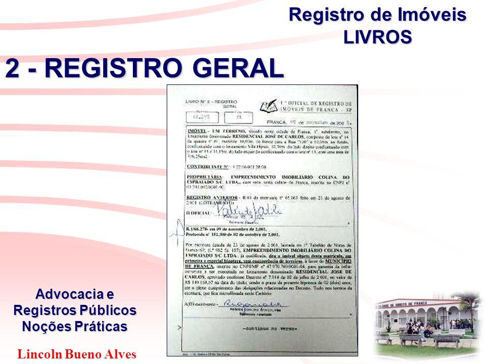 Lincoln Bueno Alves Advocacia e Registros Públicos Noções Práticas 2 - REGISTRO GERAL Registro de Imóveis LIVROS