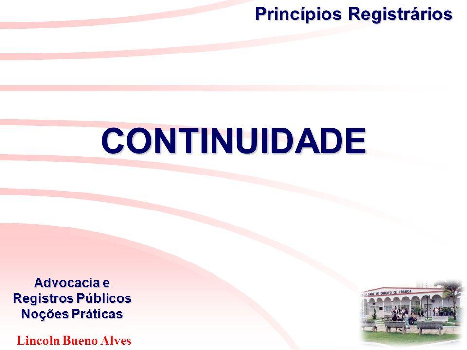 Lincoln Bueno Alves Advocacia e Registros Públicos Noções Práticas o advogado deverá estar sempre atualizado