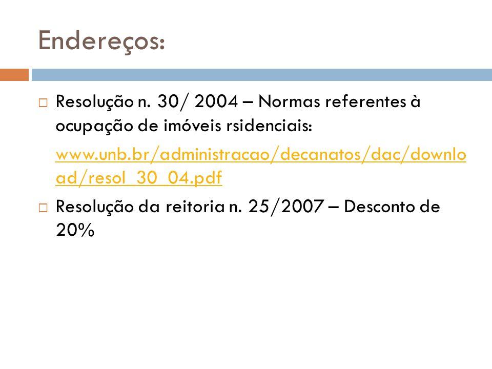 Endereços:  Resolução n.