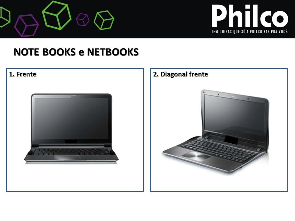 1. Frente 2. Diagonal frente NOTE BOOKS e NETBOOKS