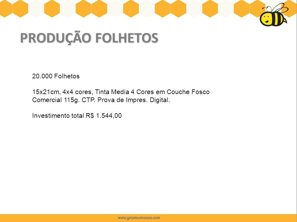 PRODUÇÃO FOLHETOS 20.000 Folhetos 15x21cm, 4x4 cores, Tinta Media 4 Cores em Couche Fosco Comercial 115g. CTP. Prova de Impres. Digital. Investimento