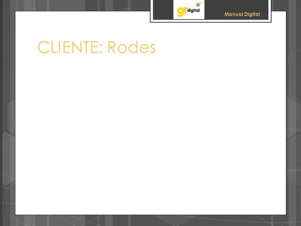 Manual Digital CLIENTE: Rodes