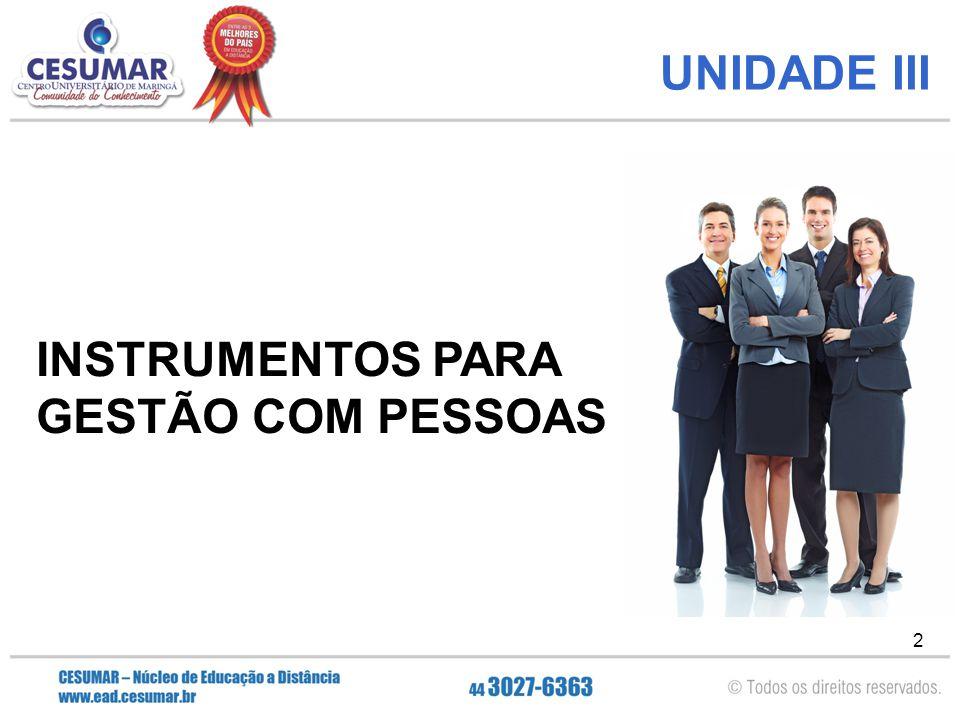 2 UNIDADE III INSTRUMENTOS PARA GESTÃO COM PESSOAS