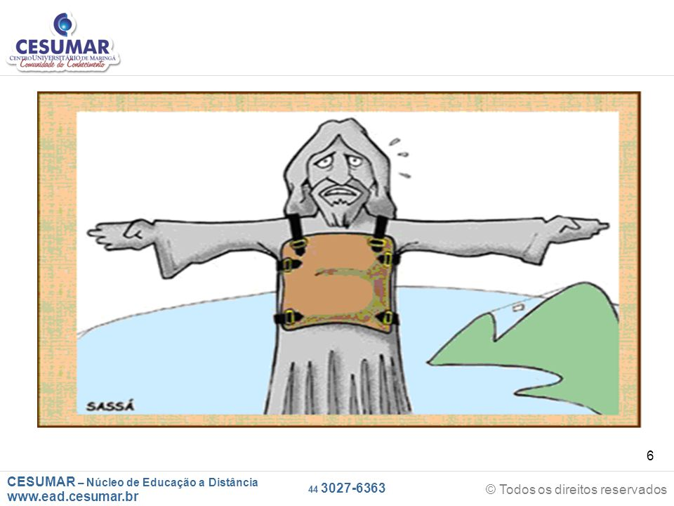 CESUMAR – Núcleo de Educação a Distância www.ead.cesumar.br © Todos os direitos reservados 44 3027-6363 7