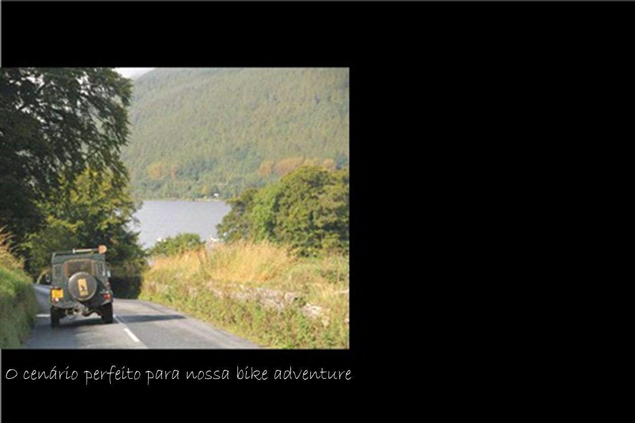 O cenário perfeito para nossa bike adventure
