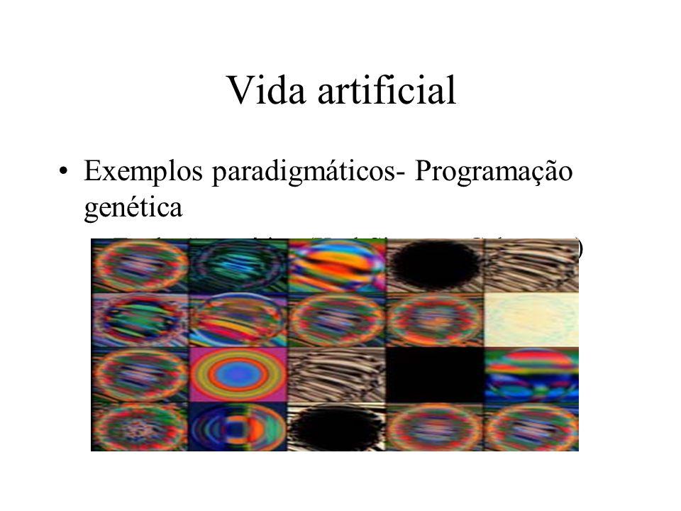 Vida artificial Exemplos paradigmáticos- Programação genética –Evolução estética (Karl Sims em Galapagos)