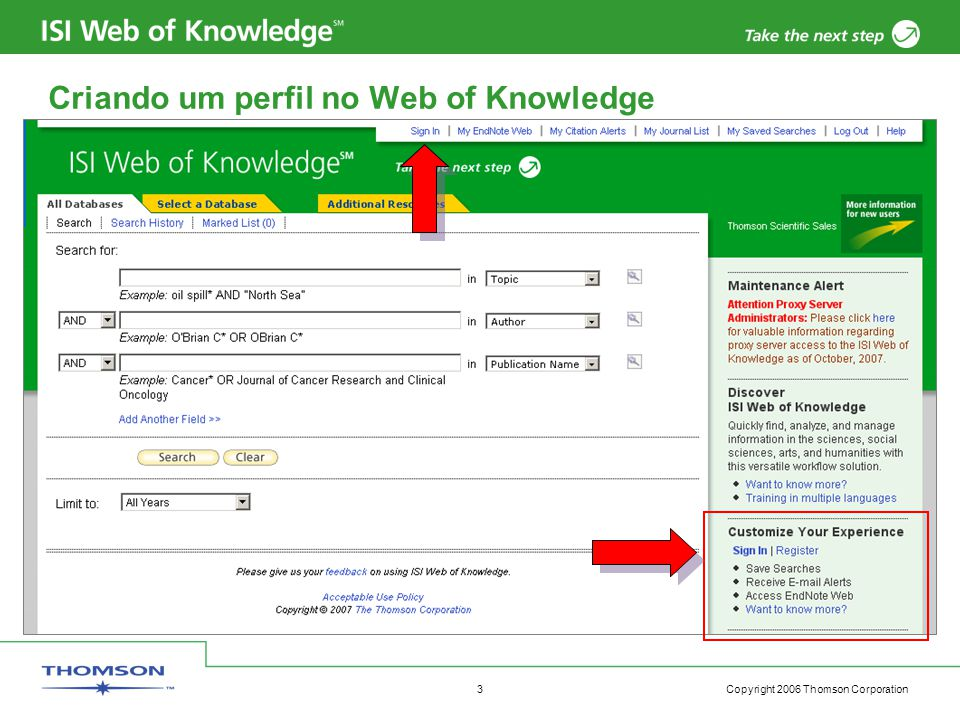 Copyright 2006 Thomson Corporation 4 Register to Create a Web of Knowledge Profile