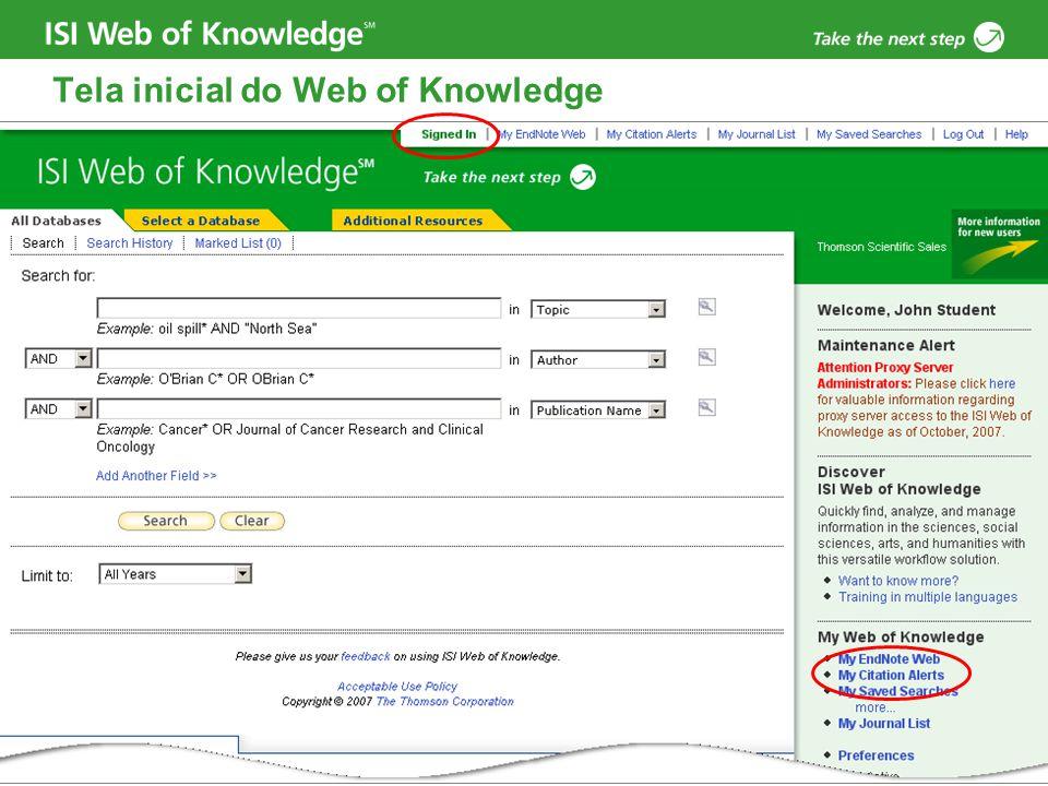 Copyright 2006 Thomson Corporation 6 Criando um Alerta de Citação – Registro Completo no Web of Science