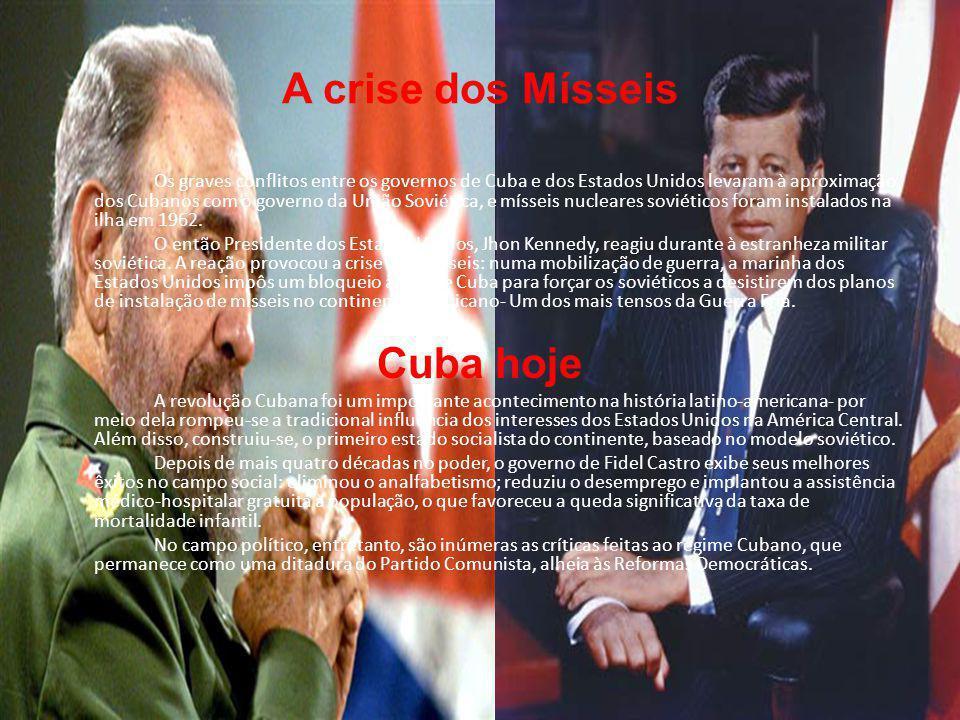 A crise dos Mísseis Os graves conflitos entre os governos de Cuba e dos Estados Unidos levaram à aproximação dos Cubanos com o governo da União Soviética, e mísseis nucleares soviéticos foram instalados na ilha em 1962.