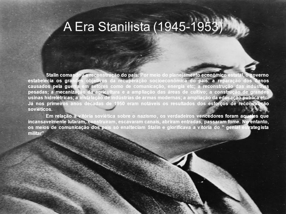 A era Kruchev ( 1953-1969) Após 29 anos no poder, Stalin morreu em 5 de março de 1953, vitimado por um derrame cerebral.