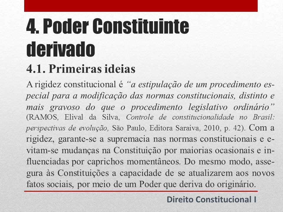 5.Poder Constituinte derivado reformador Direito Constitucional I 5.1.