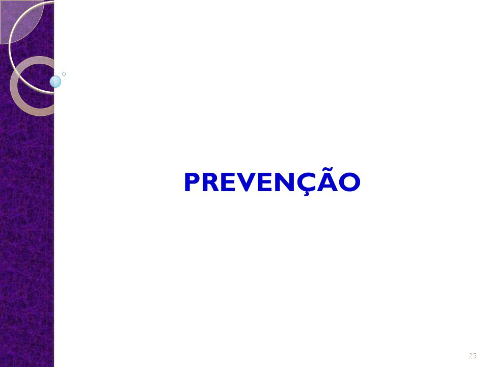 PREVENÇÃO 25