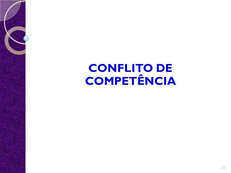 CONFLITO DE COMPETÊNCIA 28