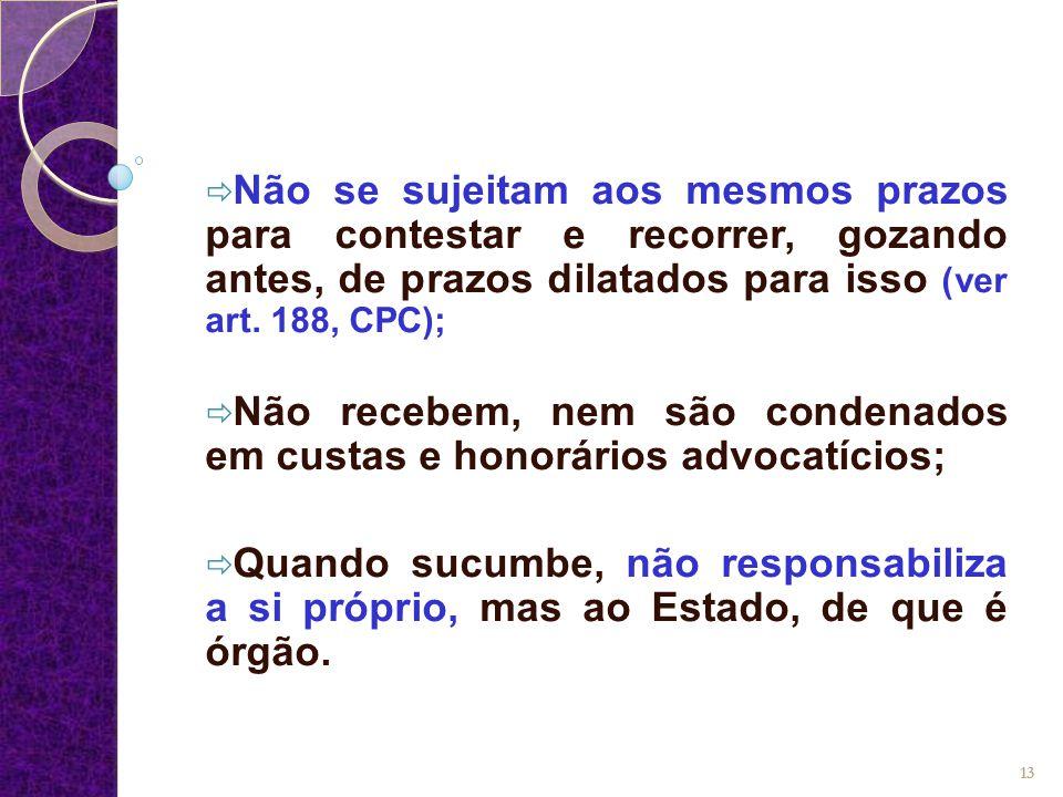 QUAL A RAZÃO DE RECEBER O MINISTÉRIO PÚBLICO ESSE TRATAMENTO DIFERENCIADO.
