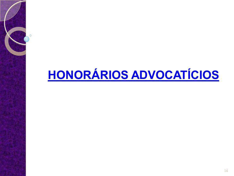 HONORÁRIOS ADVOCATÍCIOS 16