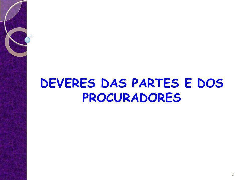 DEVERES DAS PARTES E DOS PROCURADORES 2