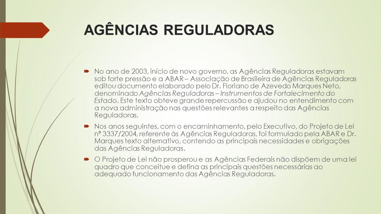 DEZ SUGESTÕES PARA O APERFEIÇOAMENTO DO MODELO DE AGÊNCIAS(*) (*) Agências Reguladoras – Instrumentos de Fortalecimento do Estado, Floriano de Azevedo Marques Neto/ABAR,2003