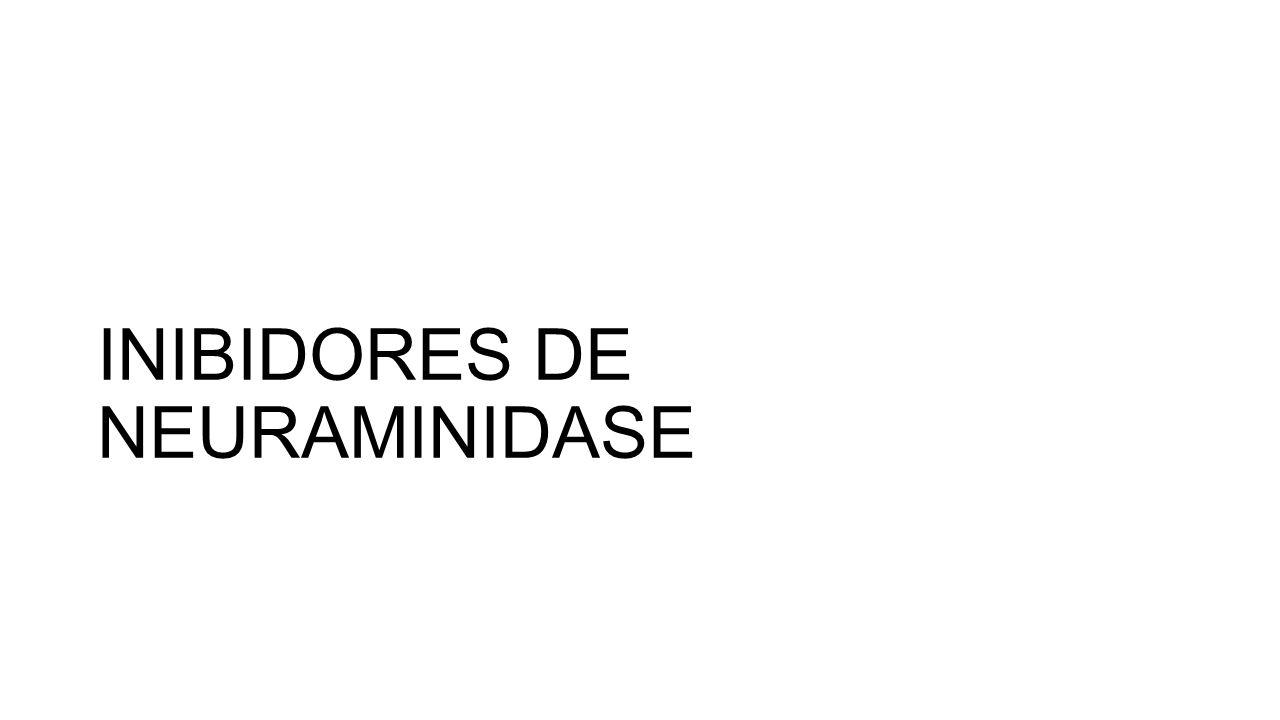 INIBIDORES DE NEURAMINIDASE