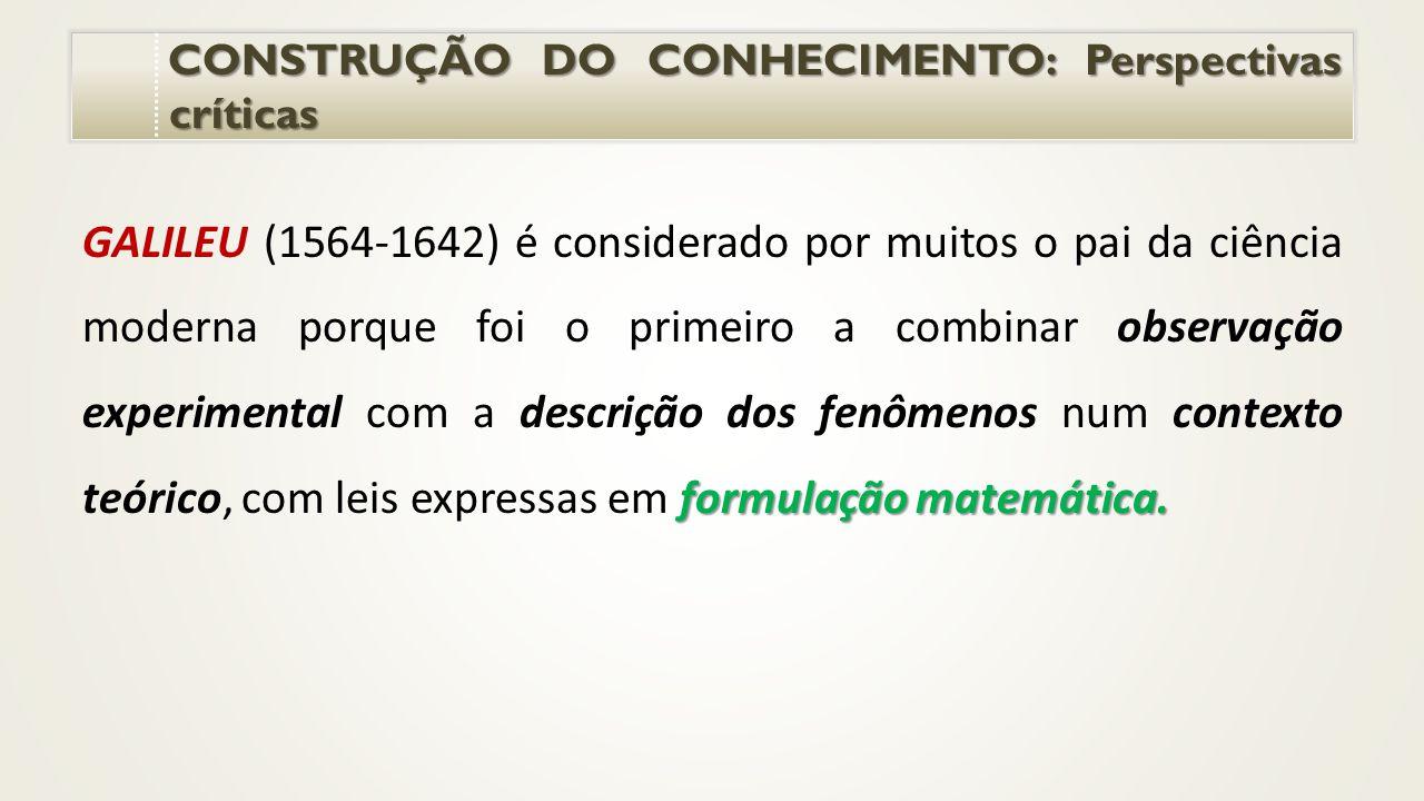 CONSTRUÇÃO DO CONHECIMENTO: Perspectivas críticas CONSTRUÇÃO DO CONHECIMENTO: Perspectivas críticas formulação matemática.