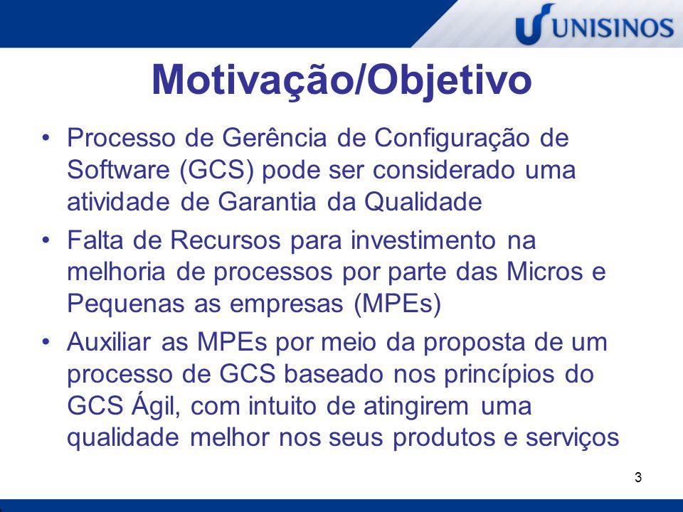 3 Motivação/Objetivo Processo de Gerência de Configuração de Software (GCS) pode ser considerado uma atividade de Garantia da Qualidade Falta de Recur