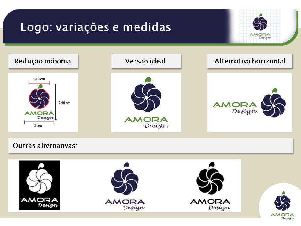 Logo: variações e medidas Outras alternativas: Redução máximaVersão idealAlternativa horizontal