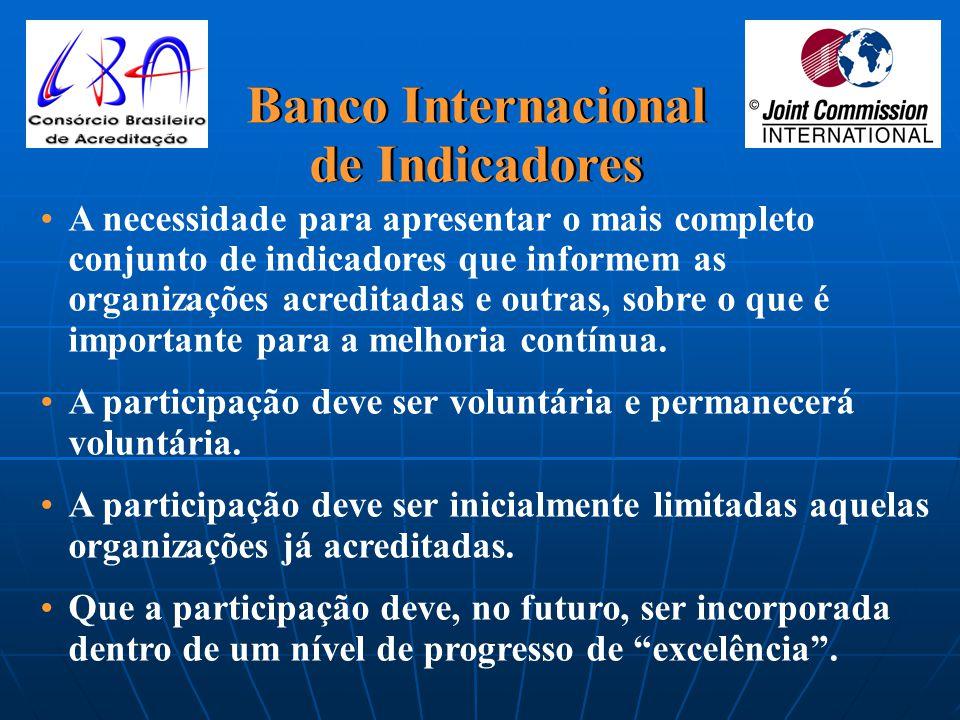 Metas Internacionais para Segurança do Paciente www.jcipatientsafety.org A Organização Mundial de Saúde é parceira da JCI no Programa Mundial para Eli