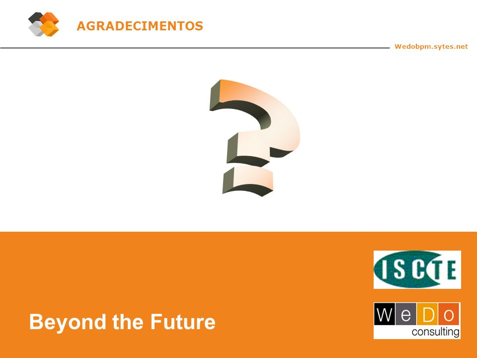 45 Beyond the Future Wedobpm.sytes.net AGRADECIMENTOS