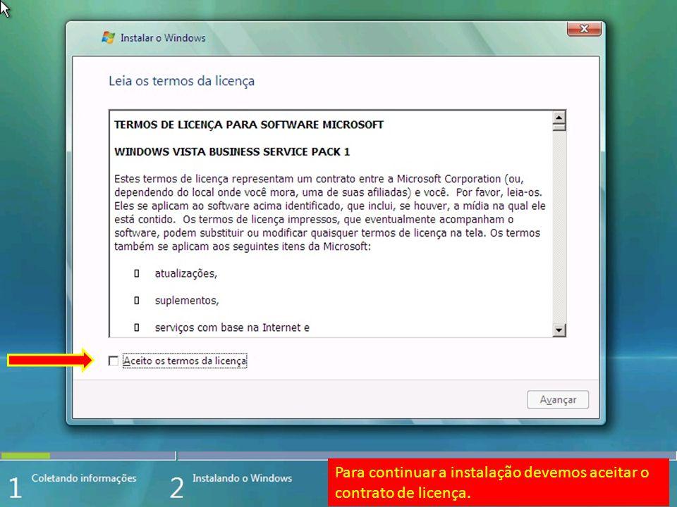 Nesta tela a instalação obrigatoriamente tem que ser personalizada (avançado)por se tratar de um computador sem sistema operacional