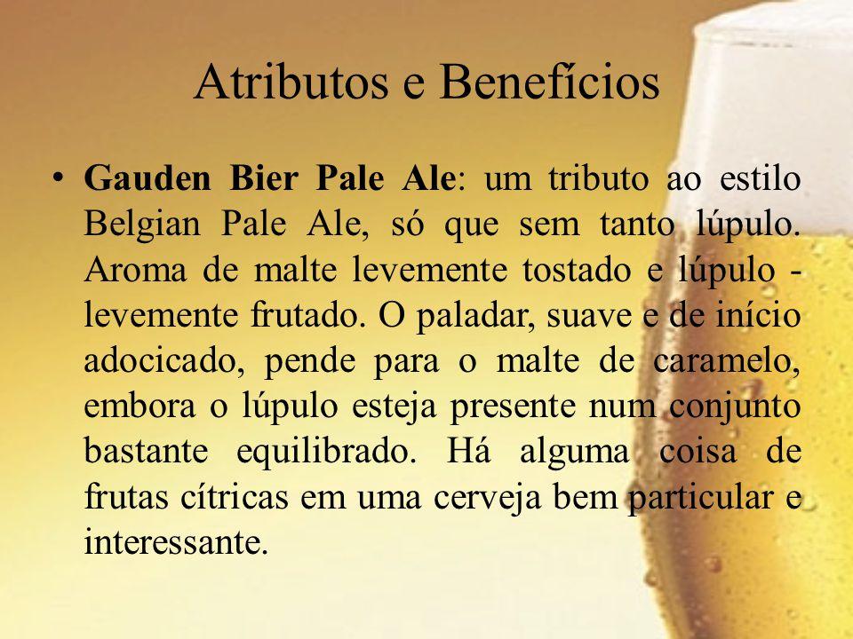 Gauden Bier Pale Ale: um tributo ao estilo Belgian Pale Ale, só que sem tanto lúpulo. Aroma de malte levemente tostado e lúpulo - levemente frutado. O