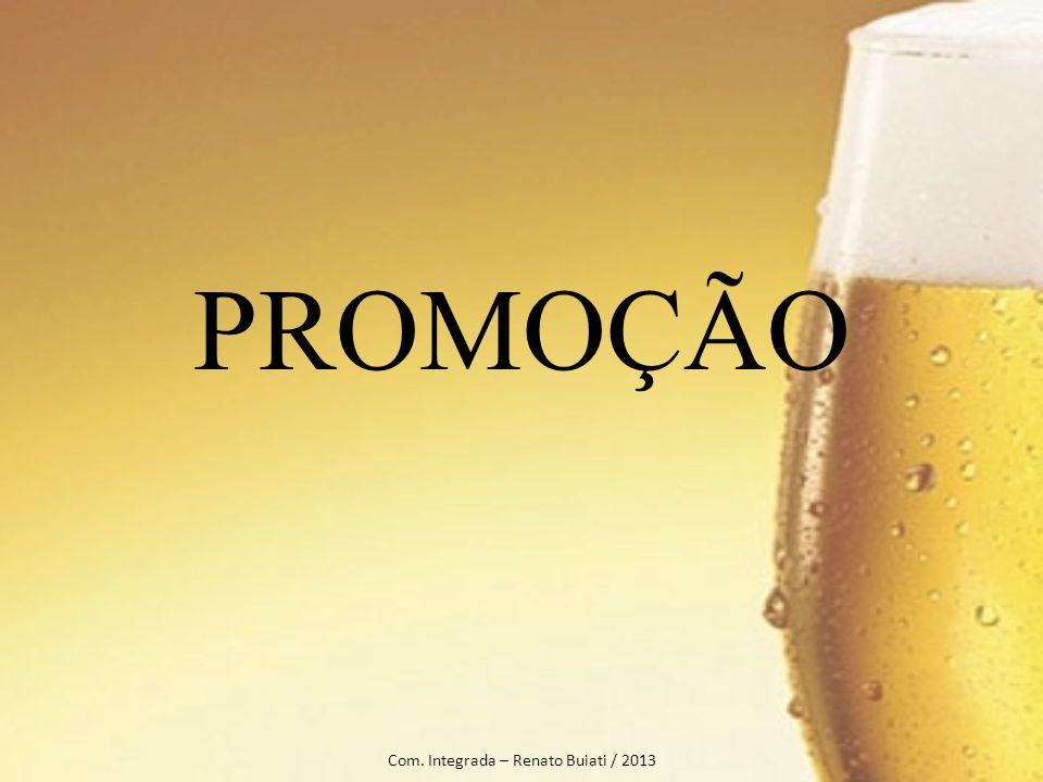 PROMOÇÃO Com. Integrada – Renato Buiati / 2013