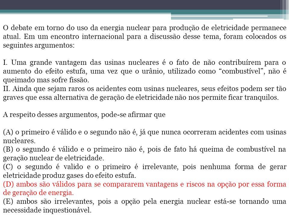 O debate em torno do uso da energia nuclear para produção de eletricidade permanece atual. Em um encontro internacional para a discussão desse tema, f