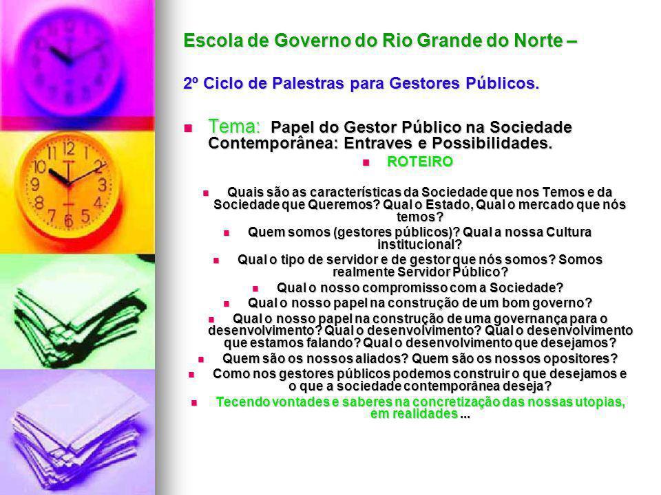 Escola de Governo do Rio Grande do Norte – 2º Ciclo de Palestras para Gestores Públicos.