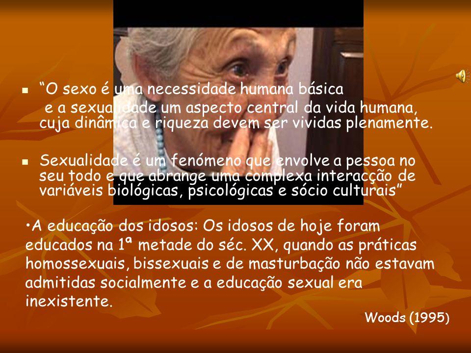 """""""A SEXUALIDADE É UMA ENERGIA QUE NOS MOTIVA A PROCURAR AMOR, CONTACTO, TERNURA, INTIMIDADE, QUE SE INTEGRA NO MODO COMO NOS SENTIMOS, MOVEMOS, TOCAMOS"""