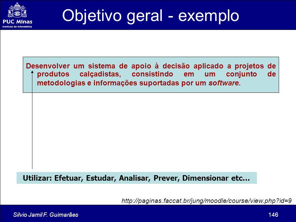 Silvio Jamil F. Guimarães146 Desenvolver um sistema de apoio à decisão aplicado a projetos de produtos calçadistas, consistindo em um conjunto de meto