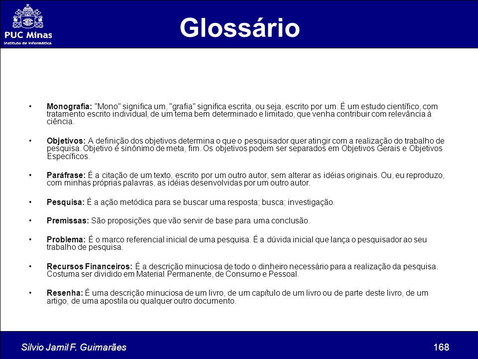Silvio Jamil F. Guimarães168 Monografia: