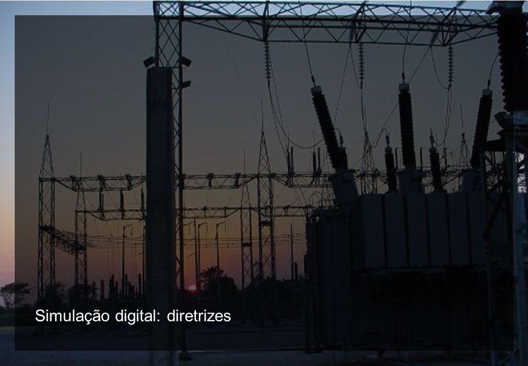 6 © 2009, A.B. Fernandes e G. S. Luz Simulação digital: diretrizes
