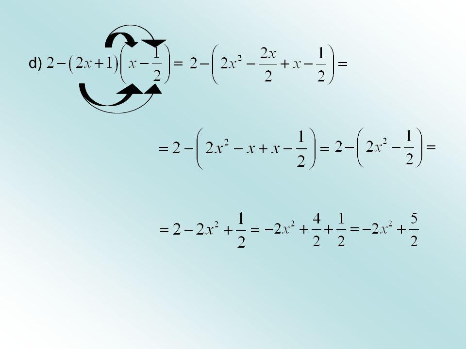 Casos Notáveis da Multiplicação: 6. a) b)