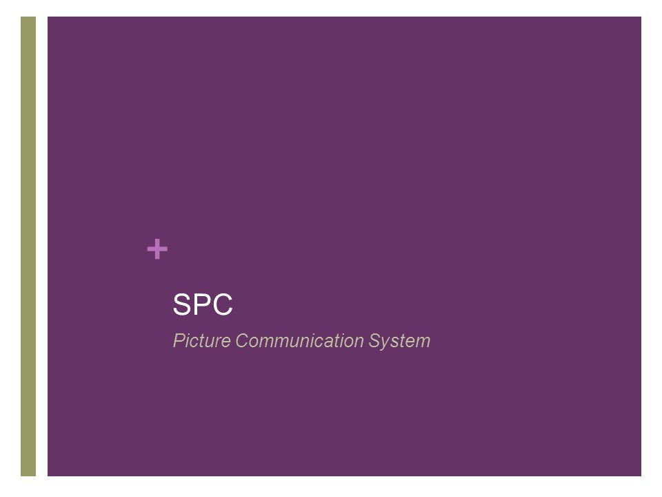+ SPC Picture Communication System