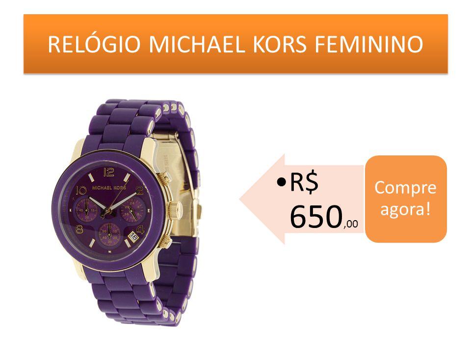 RELÓGIO MICHAEL KORS FEMININO R$ 650,00 Compre agora!
