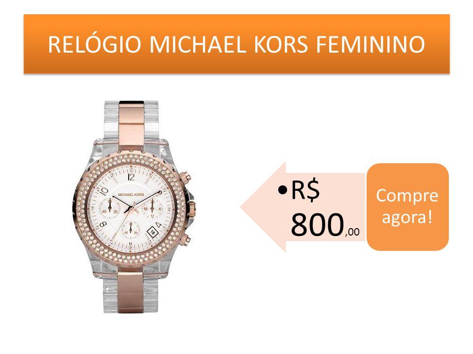 RELÓGIO MICHAEL KORS FEMININO R$ 800,00 Compre agora!